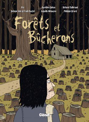 Forêts et Bûcherons