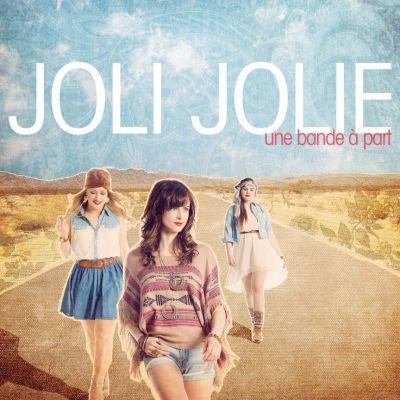 Joli Jolie : Une bande à part - Critique CD