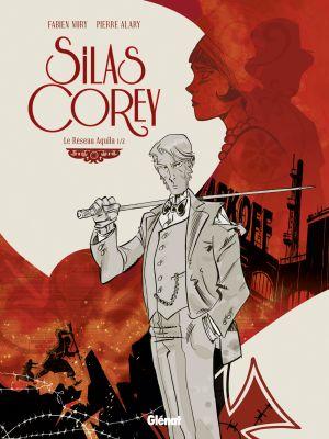 « Silas Corey, Le reseau Aquila 1/2 »