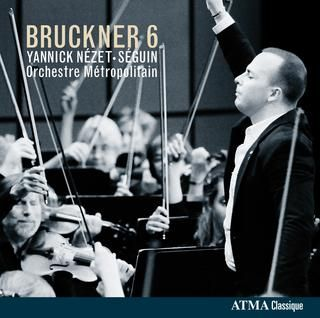 Critique du CD « Bruckner : Symphonie no 6 »