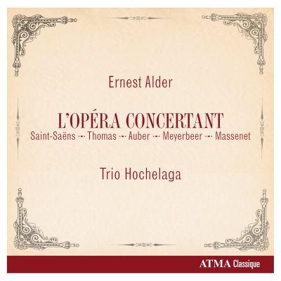 Critique du disque « L'Opéra concertant » du Trio