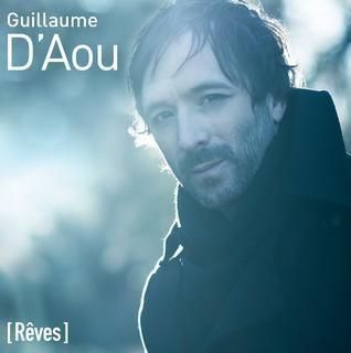 Critique de l'album [Rêves] de Guillaume D'Aou