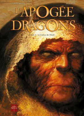 L'apogée des dragons – Le Calice de Thulé